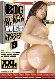 Big Black Wet Asses! 5