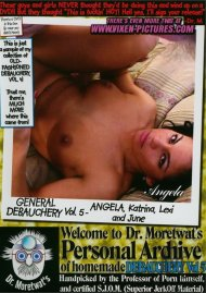 Dr. Moretwat's Homemade Porno: Debauchery Vol. 5 Porn Video