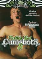 Nothin But Cumshots 8 Porn Movie