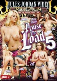 Praise the Load 5 Porn Movie