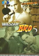Wassup Bro 5 Porn Movie