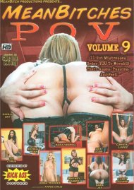 Mean Bitches P.O.V. Vol. 9 Porn Video
