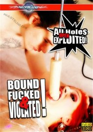 Bound, Fucked & Violated Porn Video