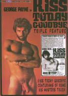 Kiss Today Goodbye Triple Feature Boxcover