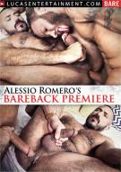 Alessio Romeros Bareback Premiere Porn Movie