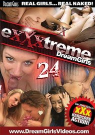 Exxxtreme DreamGirls 24  Porn Video