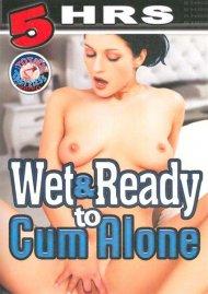 Wet & Ready To Cum Alone Porn Video