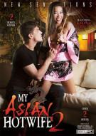 My Asian Hotwife 2 Porn Video