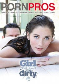 Girl Next Door Likes It Dirty #8 Porn Movie