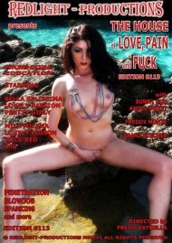 House Of Love, Pain and Fuck Edition 8113, The Porn Video