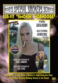 "Bob's Special Smoker Series: SSS-117 ""Smokin Horndogs"" Porn Video"