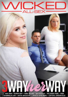 3 Way Her Way Porn Movie
