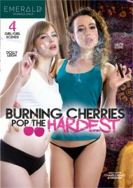 Burning Cherries Pop The Hardest Porn Video