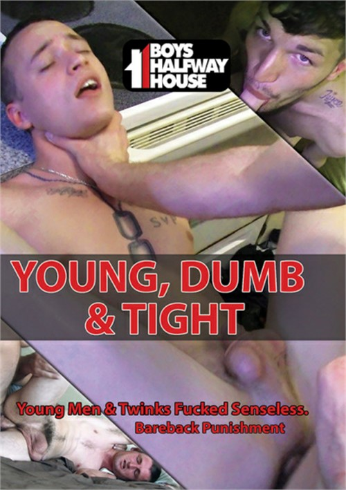 Young, Dumb and Tight Boxcover