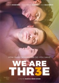 We Are Thr3e gay cinema VOD from Breaking Glass Pictures