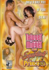 Tridget The Midget Is The Squirting Princess Porn Video