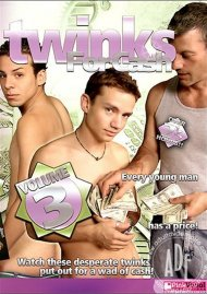 Twinks For Cash Vol. 3 Porn Movie