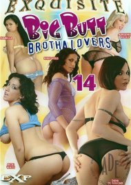 Big Butt Brotha Lovers 14 Porn Video