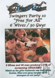 """Swingers Party 10 """"Free For All"""" Porn Video"""