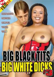 Big Black Tits Big White Dicks #3