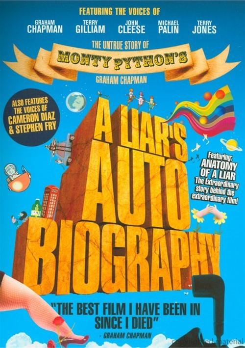 Liar's Autobiography, A: The Untrue Story Of Monty Python's Graham Chapman