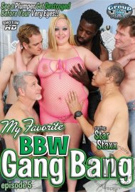 My Favorite BBW Gang Bang Ep. 5 Porn Video