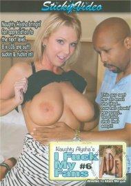 Naughty Alysha's I Fuck My Fans Vol. 6 Porn Video