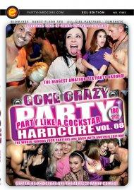 Party Hardcore Gone Crazy Vol. 8 Porn Video