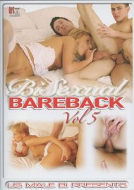Bi Sexual Bareback Vol. 5