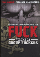 TIMFuck Vol. 11: Group Fuckers Porn Movie