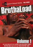 Bruthaload Vol. 1 Porn Video