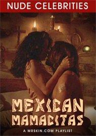 Mexican Mamacitas Porn Video