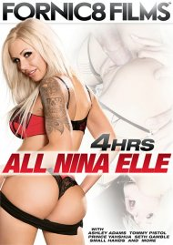 All Nina Elle - 4 Hrs