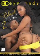 Black Tail 2 Porn Video
