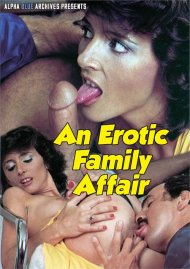 Erotic Family Affair, An Porn Video