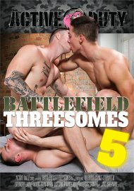 Battlefield Threesomes 5 gay porn DVD from Active Duty
