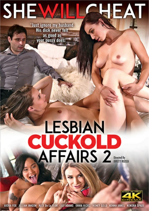 Lesbian Cuckold Affairs 2 Affairs & Love Triangles Honey Gold Lily Adams