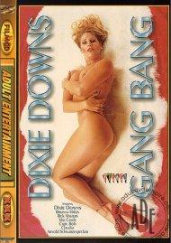 Dixie Downs Gangbang