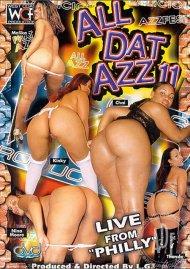 All Dat Azz 11 Porn Movie