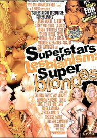 Superstars Of Lesbianism: Super Blondes Porn Video