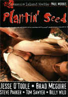 Plantin' Seed Porn Video