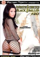 White Chicks Gettin' Black Balled #20 Porn Video