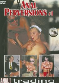 Anal Perversions #1 Porn Video