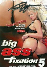 Big Ass Fixation #5
