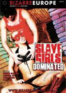 Bizarre Europe- Slave Girls Dominated Porn Video