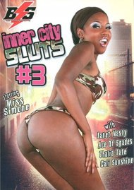 Inner City Sluts #3 Porn Video