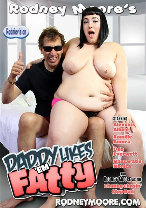 Daddy Likes 'Em Fatty