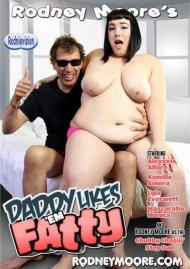 Daddy Likes 'Em Fatty image