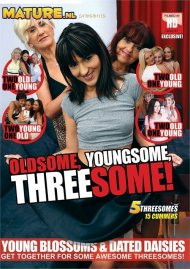 Oldsome, Youngsome, Threesome! Porn Video