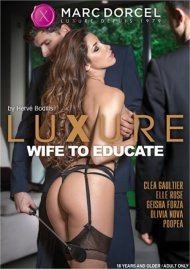 Luxure: Wife to Educate porn video from Marc Dorcel (English).